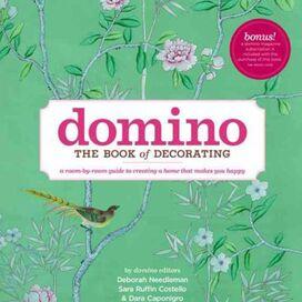 Domino: The Book of Decorating, Deborah Needleman