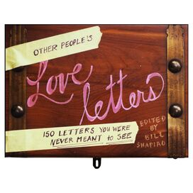 Other People's Love Letters, Bill Shapiro
