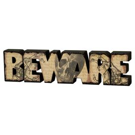 Beware Tabletop Decor