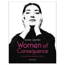 Women of Consequence, Xaviere Gauthier