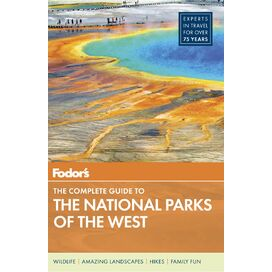 Fodor's Guide to The National Parks of the West