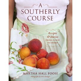 A Southerly Course, Martha Hall Foose