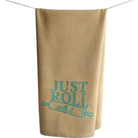 Just Roll With It Kitchen Towel