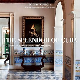 The Splendor of Cuba, Michael Connors