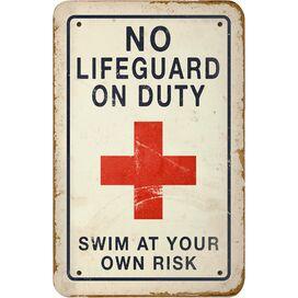 No Lifeguard on Duty Indoor/Outdoor Wall Decor