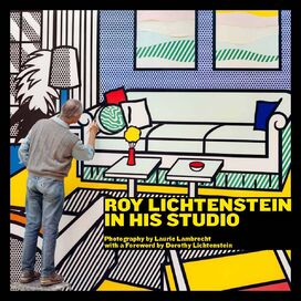 Roy Lichtenstein In His Studio, Laurie Lambrecht