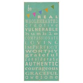 Be Real Wall Decor