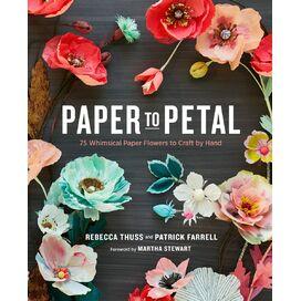 Paper To Petal, Rebecca Thuss & Patrick Farrell