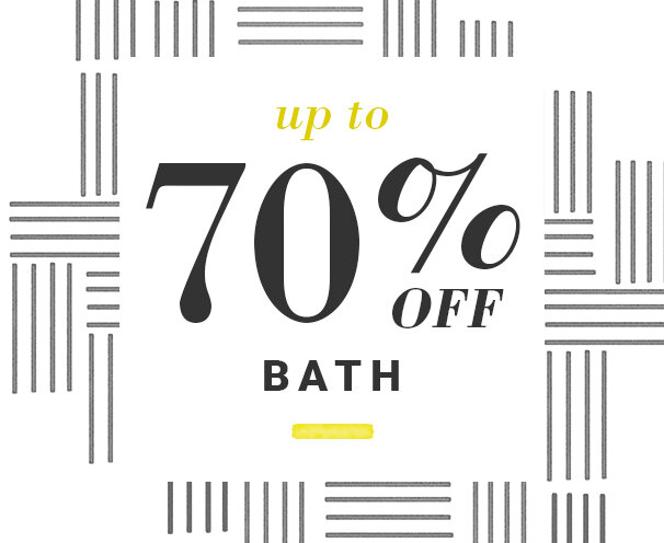 Bath Up to 70% Off